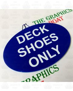 'Deck Shoes Only' Engraved Boat Safety Sign, Blue