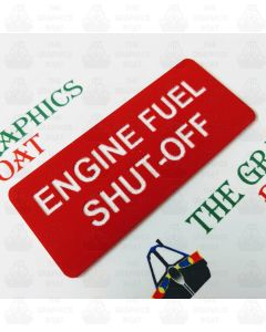 'ENGINE FUEL SHUT OFF' Engraved Boat Safety Sign, Red