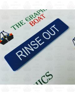 Engraved Rinse Out Sign
